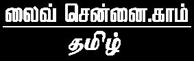 Live chennai tamil
